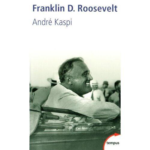 André Kaspi - Franklin D. Roosevelt - Preis vom 09.06.2021 04:47:15 h