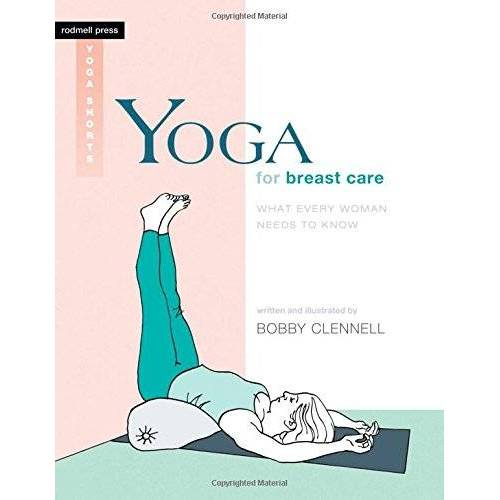 Bobby Clennell - Yoga for Breast Care: What Every Woman Needs to Know (Rodmell Press Yoga Shorts) - Preis vom 16.10.2021 04:56:05 h