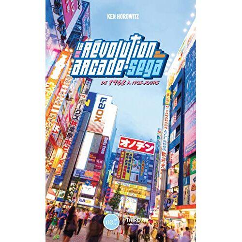 - La révolution arcade de Sega: de 1945 à nos jours (Retrogaming) - Preis vom 09.06.2021 04:47:15 h