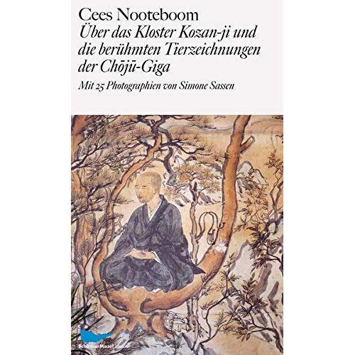 Cees Nooteboom - Über das Kloster Kozan-ji und die berühmten Tierzeichnungen der Choju-Giga - Preis vom 18.06.2021 04:47:54 h