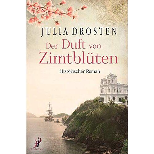Julia Drosten - Der Duft von Zimtblüten - Preis vom 27.07.2021 04:46:51 h