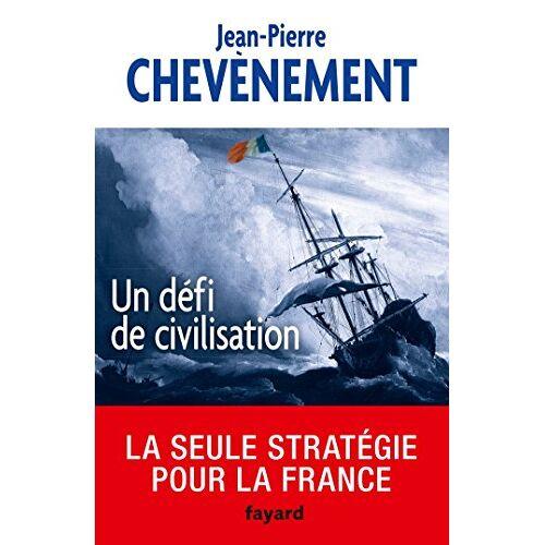 - Un défi de civilisation - Preis vom 17.06.2021 04:48:08 h
