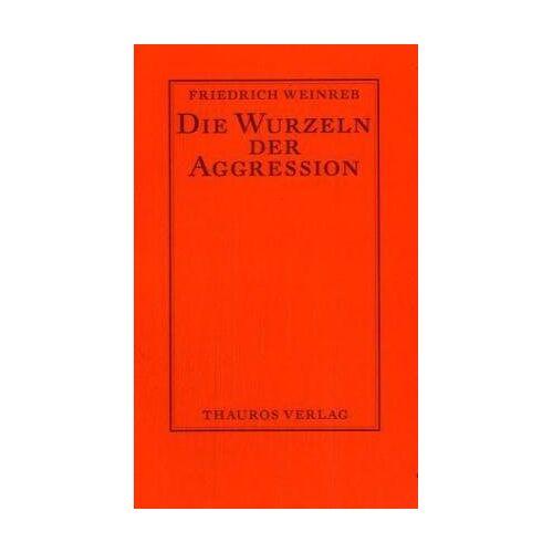 - Die Wurzeln der Aggression - Preis vom 15.10.2021 04:56:39 h