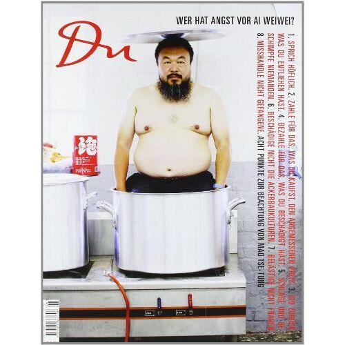 Ai Weiwei - Du 817. Das Kulturmagazin. Wer hat Angst vor Ai Weiwei? - Preis vom 12.06.2021 04:48:00 h
