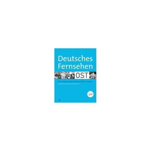 Rüdiger Steinmetz - Deutsches Fernsehen Ost: Eine Programmgeschichte des DDR-Fernsehens - Preis vom 18.06.2021 04:47:54 h