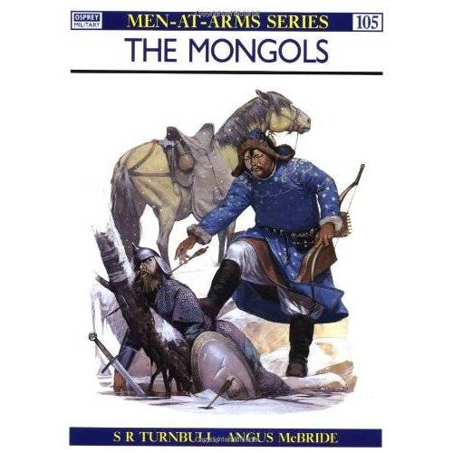 Stephen Turnbull - The Mongols (Men-at-Arms) - Preis vom 11.06.2021 04:46:58 h