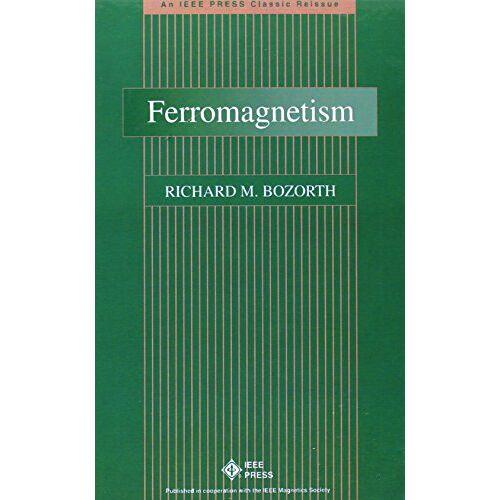 Bozorth, Richard M. - Ferromagnetism - Preis vom 26.07.2021 04:48:14 h