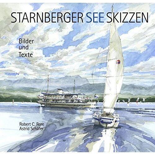 Astrid Schäfer - Starnberger See-Skizzen - Preis vom 30.07.2021 04:46:10 h