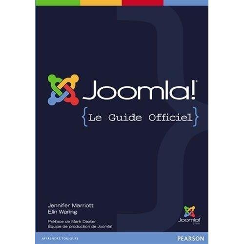 Joomla! Press - Joomla! {Le Guide Officiel} - Preis vom 09.06.2021 04:47:15 h