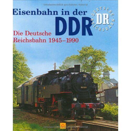 - Eisenbahn in der DDR: Die Deutsche Reichsbahn 1949-1990 - Preis vom 19.06.2021 04:48:54 h