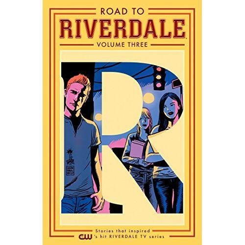Mark Waid - Road to Riverdale Vol. 3 - Preis vom 28.09.2021 05:01:49 h