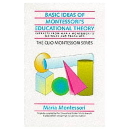 Maria Montessori - Basic Ideas of Montessori's Educational Theory (Clio Montessori) - Preis vom 24.07.2021 04:46:39 h
