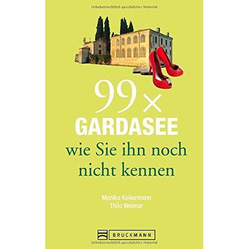 Monika Kellermann - Gardasee Reiseführer: 99 x Gardasee, wie Sie ihn noch nicht kennen. Erstaunliches und Überraschendes vom Gardasee, aus dem Trentino und der Umgebung. Denn der Gardasee ist mehr als Wein und Wandern. - Preis vom 19.06.2021 04:48:54 h