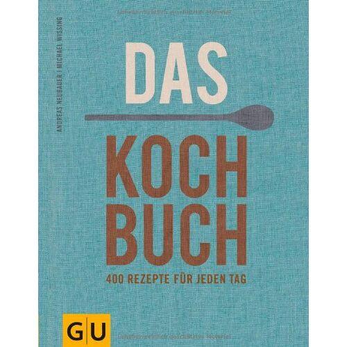 Andreas Neubauer - Das Kochbuch: 400 Rezepte für jeden Tag (GU Themenkochbuch) - Preis vom 20.06.2021 04:47:58 h