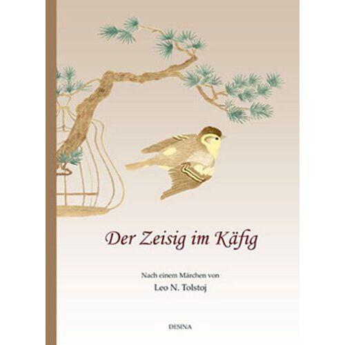 Tolstoj, Leo N. - Der Zeisig im Käfig - Preis vom 13.06.2021 04:45:58 h