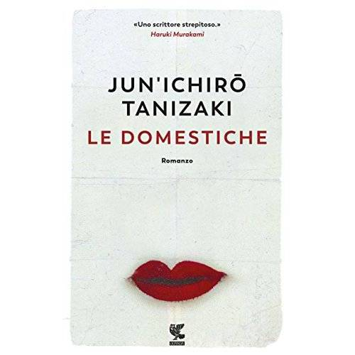 Junichiro Tanizaki - Le domestiche - Preis vom 12.10.2021 04:55:55 h