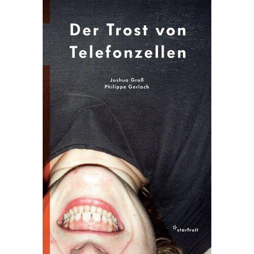 Joshua Groß - Der Trost von Telefonzellen - Preis vom 20.06.2021 04:47:58 h