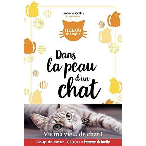 - Dans la peau d'un chat (2) (Miaou-Thérapie, Band 2) - Preis vom 23.09.2021 04:56:55 h