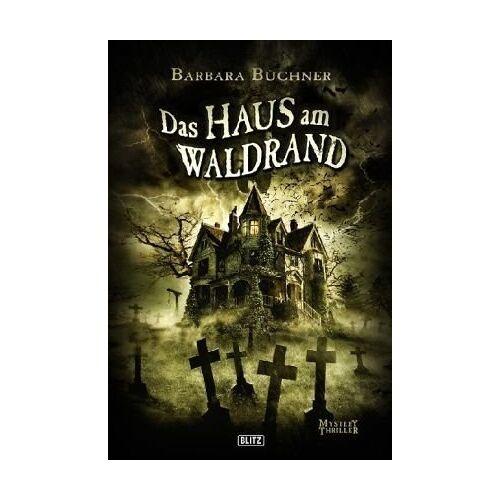 Barbara Büchner - Das Haus am Waldrand - Preis vom 09.06.2021 04:47:15 h