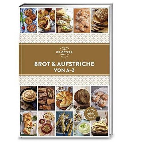 Oetker - Brot und Aufstriche von A-Z (A-Z Reihe) - Preis vom 28.07.2021 04:47:08 h