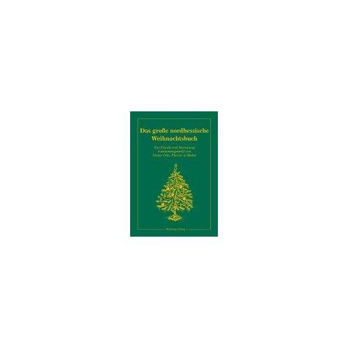 Dieter Otto - Großes nordhessisches Weihnachtsbuch: Zur Freude und Besinnung - Preis vom 11.06.2021 04:46:58 h
