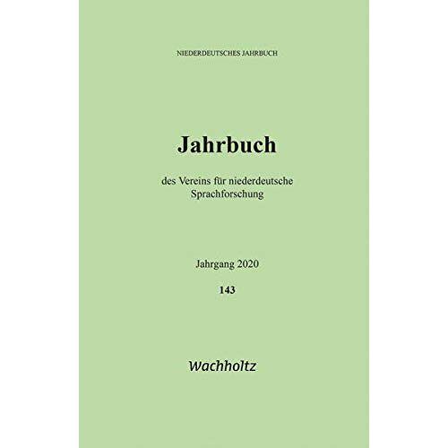 Verein für niederdeutsche Sprachforschung - Niederdeutsches Jahrbuch 143 (2020) - Preis vom 11.06.2021 04:46:58 h