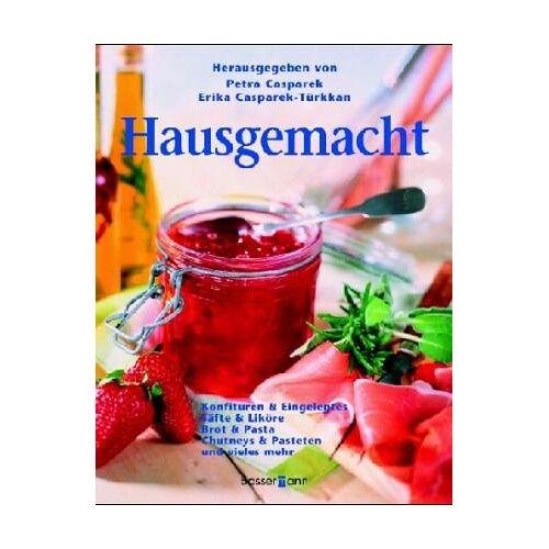 Petra Casparek - Hausgemacht - Preis vom 21.06.2021 04:48:19 h
