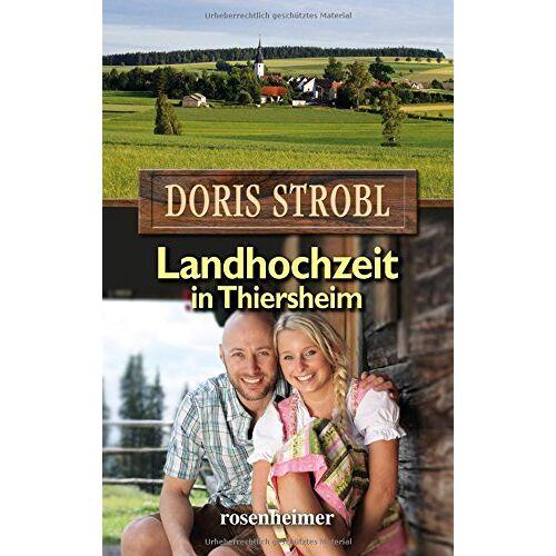 Doris Strobl - Landhochzeit in Thiersheim - Preis vom 12.06.2021 04:48:00 h