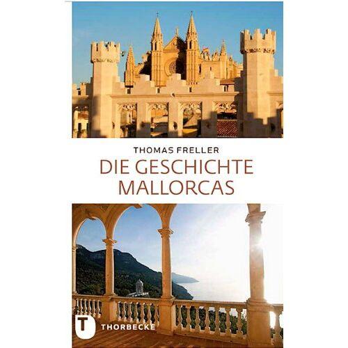 Thomas Freller - Die Geschichte Mallorcas - Preis vom 09.09.2021 04:54:33 h
