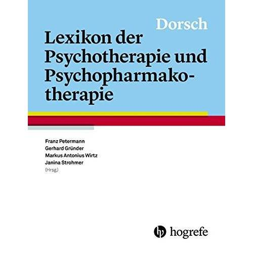 Franz Petermann - Dorsch - Lexikon der Psychotherapie und Psychopharmakotherapie - Preis vom 30.07.2021 04:46:10 h