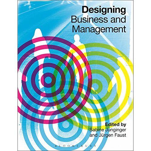 Junginger, Dr Sabine - Designing Business and Management - Preis vom 14.06.2021 04:47:09 h