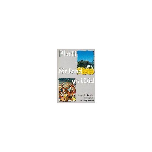 Bremen Stiftung Mecklenburg in Zus.-Arb. mit d. Inst. f. niederdeutsche Sprache - Platt för . . . , Ein niederdeutsches Lesebuch für Schleswig-Holstein, Bd.2, Platt för Land un Lüüd, 5.-10. Schuljahr - Preis vom 11.06.2021 04:46:58 h