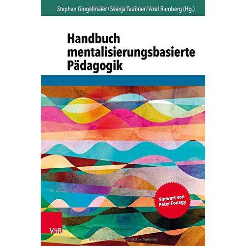 Stephan Gingelmaier (Hg.) - Handbuch mentalisierungsbasierte Pädagogik - Preis vom 13.10.2021 04:51:42 h