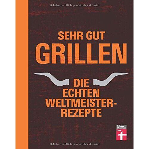 TB & The BBQ-Scouts - Sehr gut grillen: Die echten Weltmeister-Rezepte - Preis vom 19.06.2021 04:48:54 h