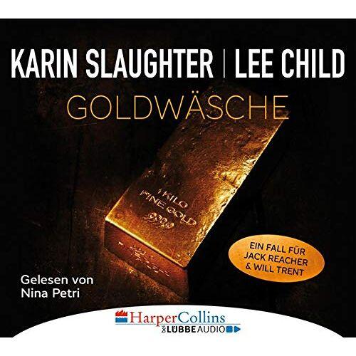 Karin Slaughter - Goldwäsche: Ein Fall für Jack Reacher und Will Trent. Ungekürzt. - Preis vom 16.06.2021 04:47:02 h