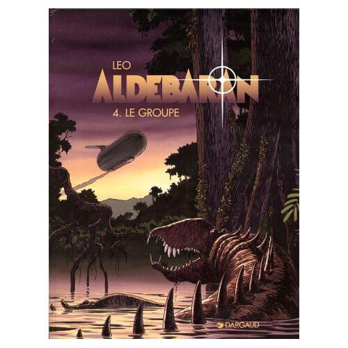 Leo - Aldébaran Tome 4 : Le groupe (Aldebaran Ancie) - Preis vom 09.06.2021 04:47:15 h