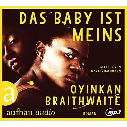 Oyinkan Braithwaite - Das Baby ist meins: Roman - Preis vom 16.05.2021 04:43:40 h