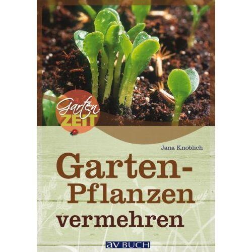 Jana Knoblich - Gartenpflanzen vermehren - Preis vom 24.07.2021 04:46:39 h