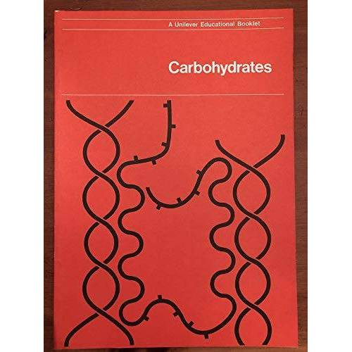 - Carbohydrates (Unilever educational booklets. Advanced series) - Preis vom 19.06.2021 04:48:54 h