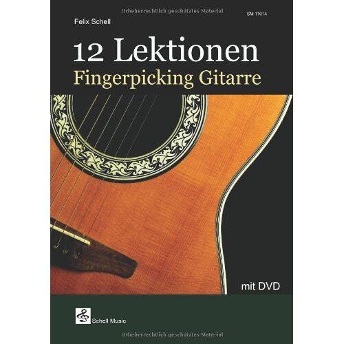 Felix Schell - 12 Lektionen Fingerpicking-Gitarre: mit DVD - Preis vom 11.06.2021 04:46:58 h