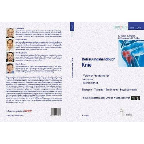 Stephan Müller - Betreuungshandbuch Knie: -vorderer Kreuzbandriss -Arthrose -Meniskusriss - Preis vom 19.06.2021 04:48:54 h