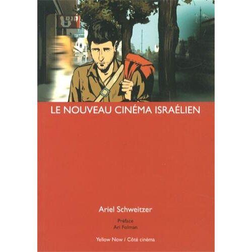 Ariel Schweitzer - Le Nouveau Cinéma Israélien: Ariel Schweitzer - Preis vom 21.06.2021 04:48:19 h