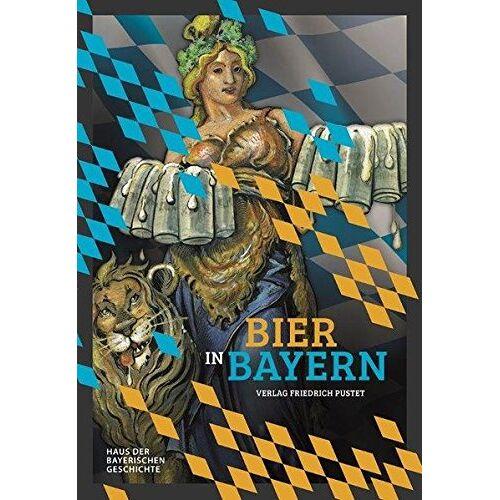 Haus der Bayerischen Geschichte - Bier in Bayern (Bayerische Geschichte) - Preis vom 12.06.2021 04:48:00 h