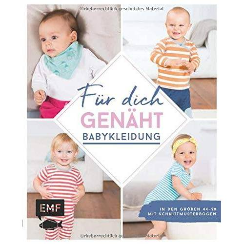 Lissi Wilbat - Für dich genäht! Süße Babykleidung nähen: In den Größen 44–98 – Mit Schnittmusterbogen - Preis vom 17.06.2021 04:48:08 h