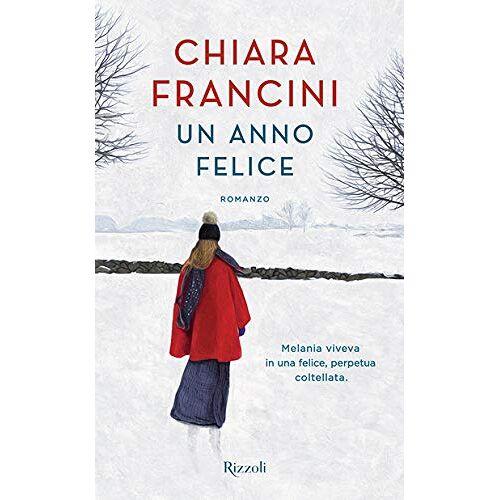 Chiara Francini - Un anno felice - Preis vom 20.06.2021 04:47:58 h