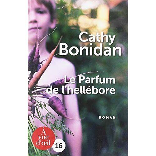 Cathy Bonidan - Le parfum de l'hellébore - Preis vom 11.06.2021 04:46:58 h