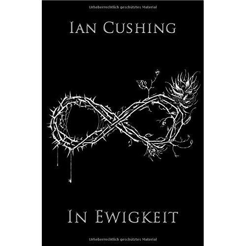 Ian Cushing - In Ewigkeit - Preis vom 11.06.2021 04:46:58 h
