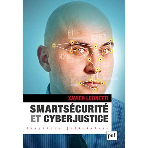 - Smartsécurité et Cyberjustice - Preis vom 19.06.2021 04:48:54 h