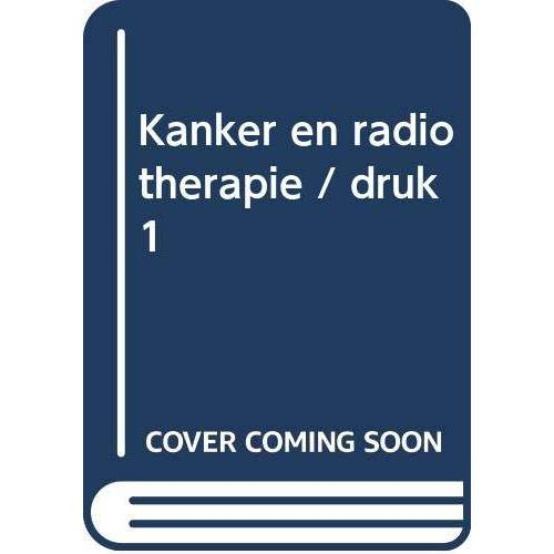 H. Kal - Kanker en radiotherapie (Spreekuur thuis) - Preis vom 29.07.2021 04:48:49 h