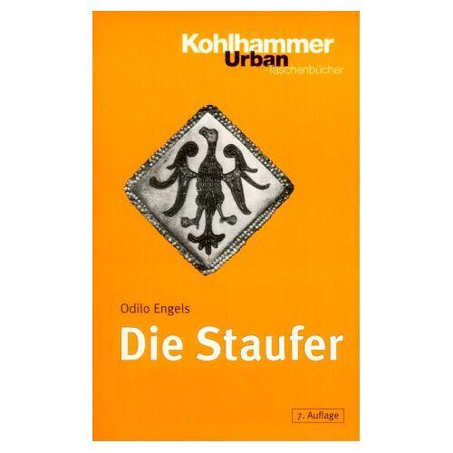 Odilo Engels - Die Staufer - Preis vom 17.06.2021 04:48:08 h